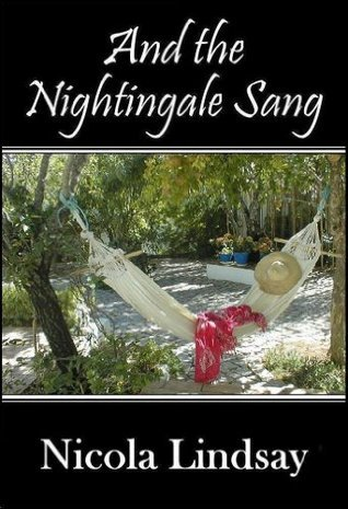 And the Nightingale Sang  by  Nicola Lindsay