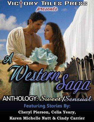 A Western Saga Anthology: Sweet/Sensual  by  Cheryl Pierson