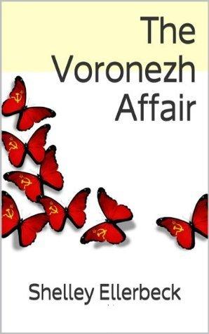 The Voronezh Affair  by  Shelley Ellerbeck