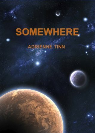 Somewhere Adrienne Tinn