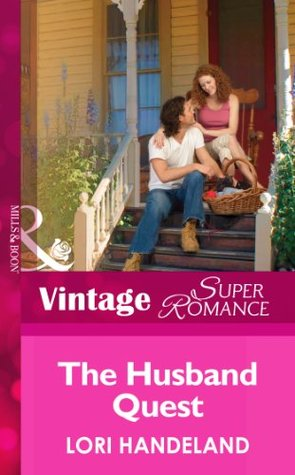 The Husband Quest (Mills & Boon Vintage Superromance) (The Luchetti Brothers - Book 3)  by  Lori Handeland