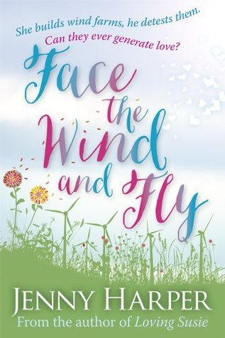 Face the Wind and Fly  by  Jenny Harper