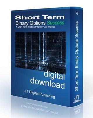 Successful Short-term Binary Options Trading  by  Jay Thomas