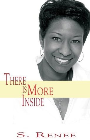 There Is More Inside : Personal Essentials to Living a Power-Packed Life  by  S. Renee Smith