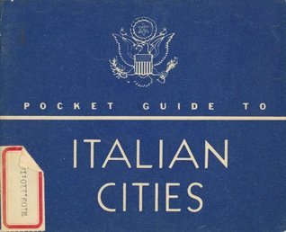 Pocket Guide to Italian Cities  by  U.S.