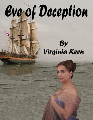 Eve of Deception Virginia Keen