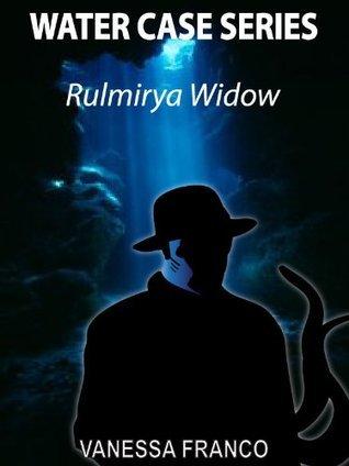 Water Case Series: Rulmirya Widow Vanessa Franco