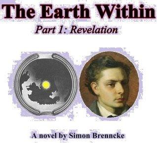 The Earth Within - Part 1: Revelation Simon Brenncke