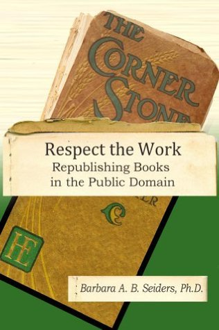 Respect the Work  by  Barbara A.B. Seiders