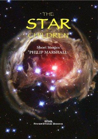 The Star Children  by  Philip Marshall