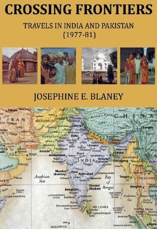 Crossing Frontiers Josephine E. Blaney