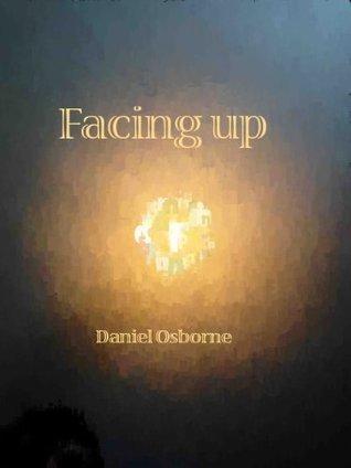 Facing up Daniel Osborne