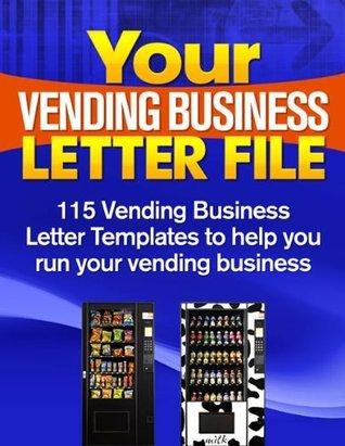 YOUR VENDING BUSINESS LETTER FILE Jimmy Ingram