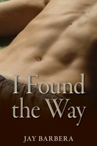 I Found the Way  by  Jay Barbera