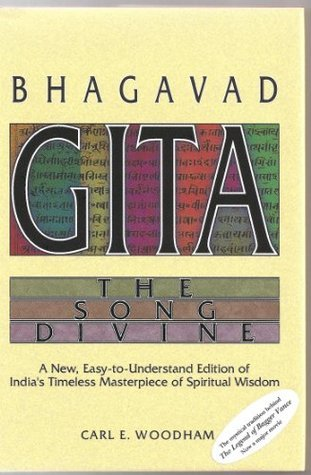 Bhagavad-Gita The Song Divine Carl Woodham