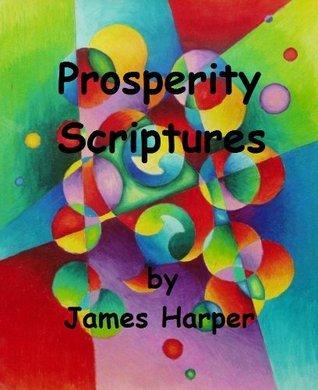 Prosperity Scriptures James Harper
