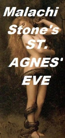 St. Agnes Eve  by  Malachi Stone