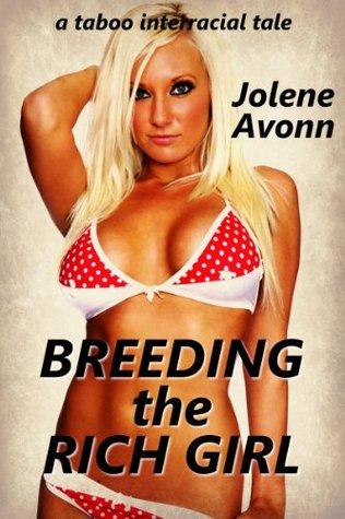 Breeding the Rich Girl Jolene Avonn
