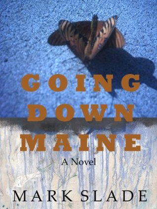 Going Down Maine  by  Mark Slade