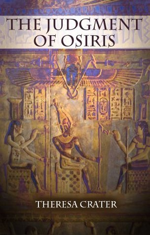 The Judgment of Osiris  by  Theresa Crater
