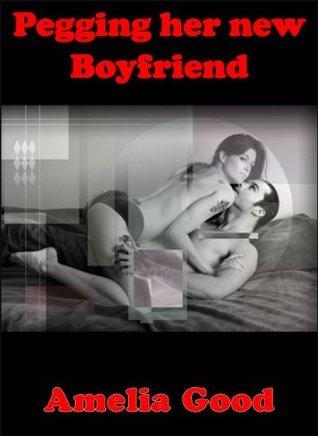 Pegging her new Boyfriend Amelia Good