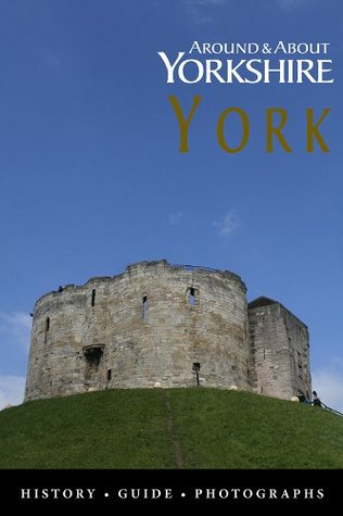 York - History and Guide  by  Mark Saville