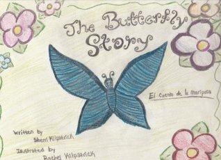 The Butterfly Story  by  Sherri Kilpatrick
