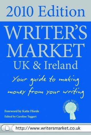 Writers Market UK 2010 Caroline Taggart