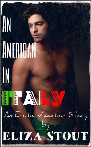 An American in Italy Eliza Stout