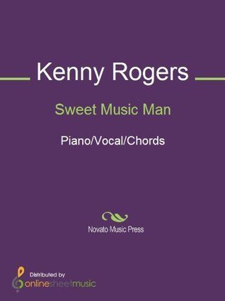 Sweet Music Man  by  Kenny Rogers