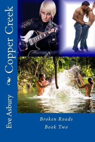 Copper Creek #2  by  Eve Asbury