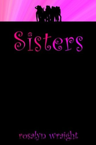 Sisters, Lesbian Adventure Club: Book 5 Rosalyn Wraight