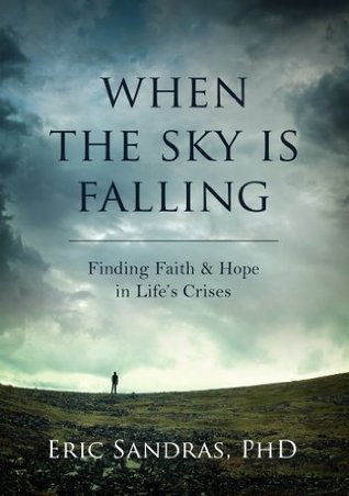 When the Sky Is Falling  by  Eric Sandras