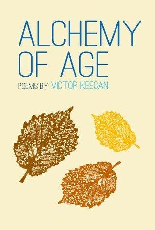Alchemy of Age Victor Keegan