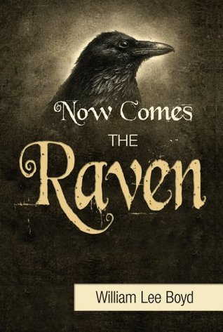 Now Comes the Raven William Lee Boyd