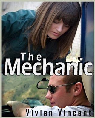 The Mechanic  by  Vivian Vincent