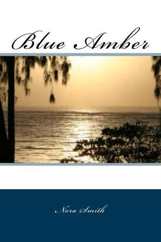 Blue Amber Nora Smith