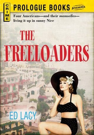 The Freeloaders (Prologue Books)  by  Ed Lacy
