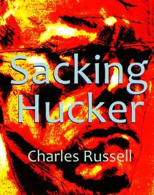 Sacking Hucker Charles Russell