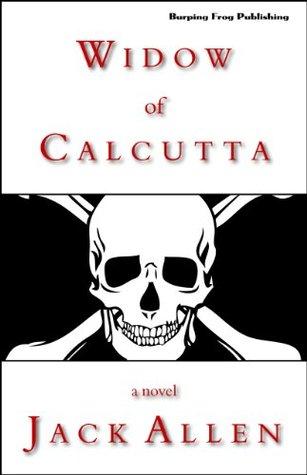 Widow of Calcutta  by  Jack Allen