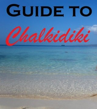 Guide to Chalkidiki  by  Flypublish Print
