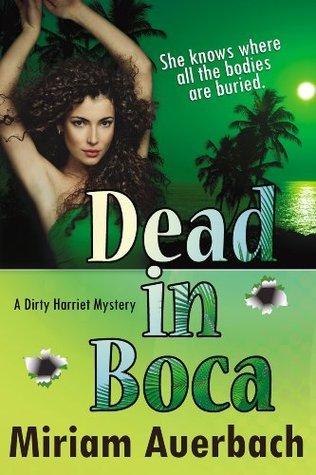 Dead in Boca  by  Miriam Auerbach