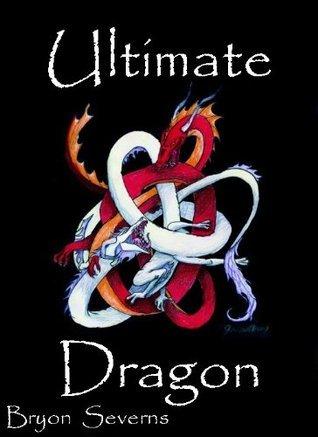Ultimate Dragon Bryon Severns