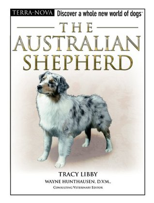 The Australian Shepherd (Terra-Nova)  by  Tracy Libby
