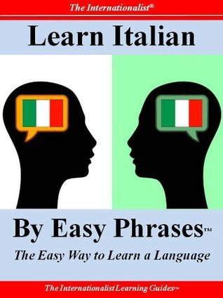 Learn Italian By Easy Phrases  by  Sharri Whiting