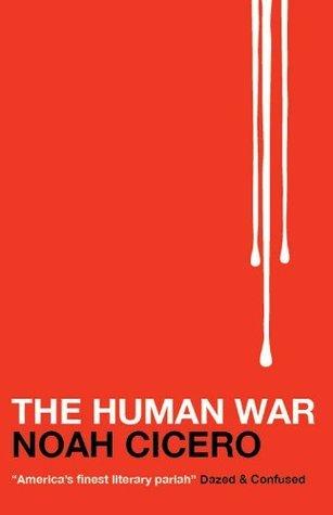 Human War Noah Cicero