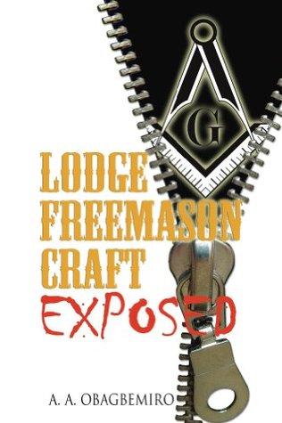 Lodge Freemason Craft Exposed A. Obagbemiro