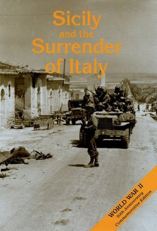 Sicilily and the Surrender of Italy U.S. Army Center for Military History