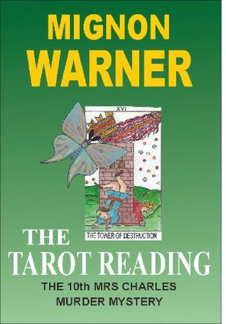 The Tarot Reading  by  Mignon Warner