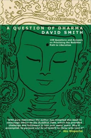 A Question of Dharma  by  Aloka David Smith